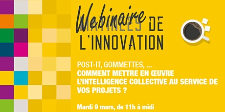 Post-it, gommettes, …, l'intelligence collective au service de vos projets billets