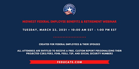 Midwest Federal Employee Benefits & Retirement Webinar tickets