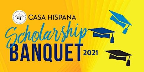 2021 Casa Hispana 29th Annual Scholarship Event tickets