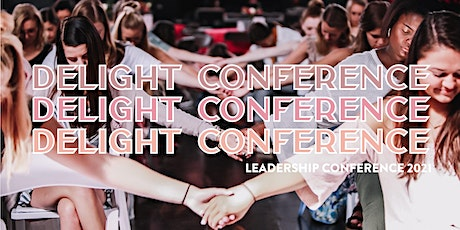 2021 Delight Leadership Conference tickets