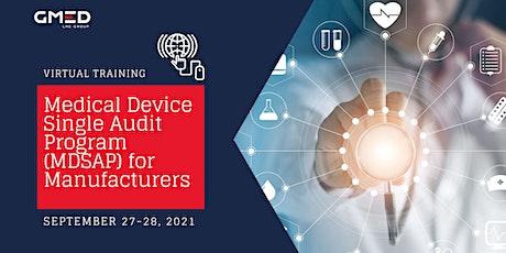 Medical Device Single Audit Program (MDSAP) for Manufacturers tickets