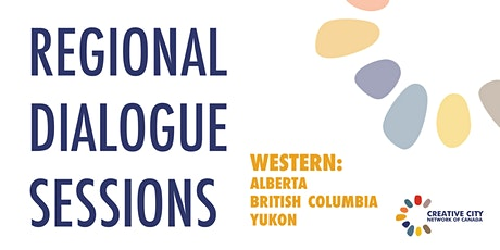 CCNC Regional Dialogue Sessions: Western Canada tickets