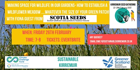 Establishing Wildflower Meadows Talk with Fiona Guest from Scotia Seed tickets