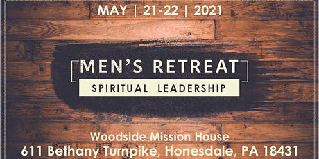 Men's Retreat: Spiritual Leadership tickets