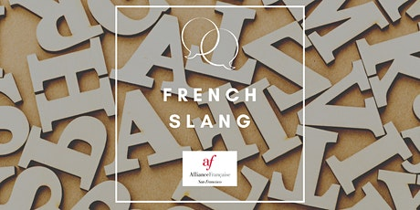 French Slang Workshop tickets