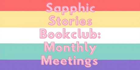 Sapphic Stories Bookclub: Monthly Meetings tickets