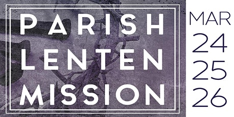 Parish Lenten Mission tickets