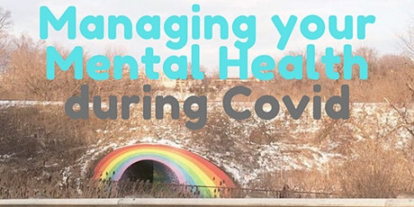Managing Your Mental Health during COVID tickets