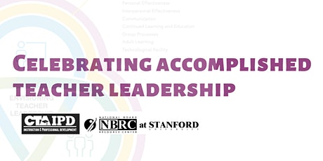 Celebrating Accomplished Teaching Leadership Event tickets
