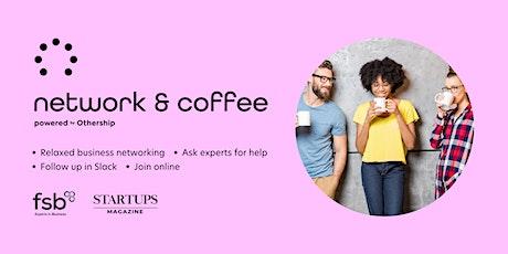 Network & Coffee - Online Tickets