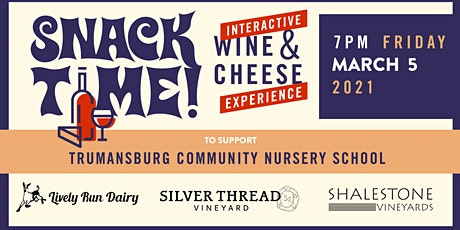 Snack Time : Interactive Wine & Cheese Experience tickets