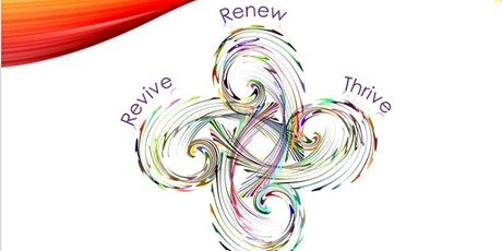 Revive, Renew, Thrive, Flourish tickets