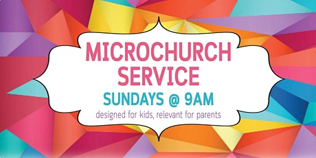 MicroChurch Service (9am) tickets