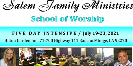 Salem Family Ministries School Of Worship tickets