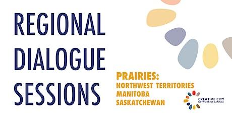 CCNC Regional Dialogue Sessions: Prairies tickets