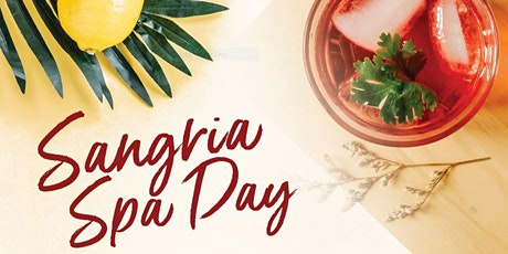 Sangria Spa Day tickets