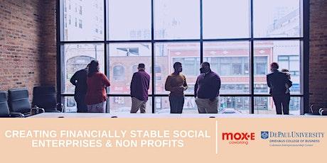Creating Financially Stable Social Enterprises & Non Profits tickets
