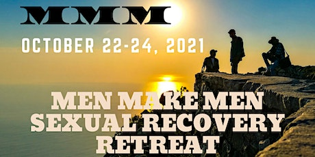 Men Make Men Sexual Recovery Fall Retreat 2021 tickets