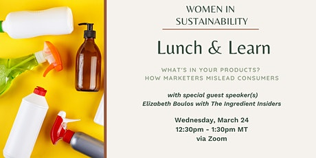 Women in Sustainability - What's In Your Products? tickets
