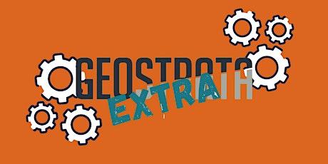 GEOSTRATA Extra Tickets