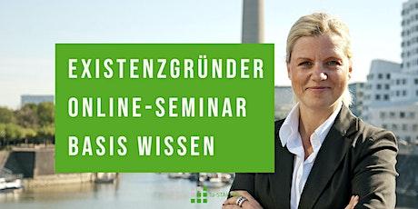 Existenzgründung Online-Seminar - Basis Wissen & Gründungszuschuss Tickets
