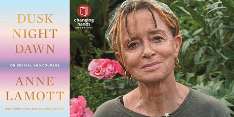 Anne Lamott: Dusk, Night, Dawn: On Revival and Courage tickets