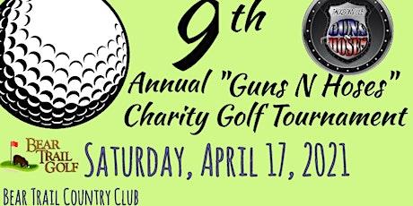 9th Annual Guns & Hoses Tournament tickets
