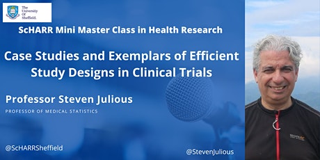 Case Studies and Exemplars of Efficient Study Designs in Clinical Trials tickets