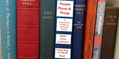 BSHP Conference 3: Exploring Pharmacy's Global History tickets