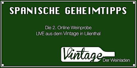 2. Online Weinprobe LIVE aus dem VINTAGE in Lilienthal /// Spanien Tickets
