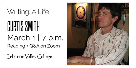 Public Reading: Writing a Life Visiting Author Curtis Smith tickets