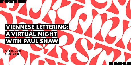 Viennese Lettering: A Virtual Night With Paul Shaw tickets