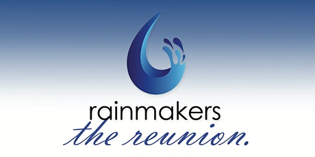 Rainmakers: The Reunion tickets