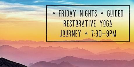Friday Nights Guided Restorative Yoga Journey tickets