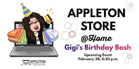 Appleton Store @ Home - Gigi's Birthday Bash billets