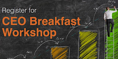 CEO Breakfast Workshop tickets