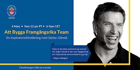 Att Bygga Framgångsrika Team – en inspirationsföreläsning med Stefan Görwik tickets