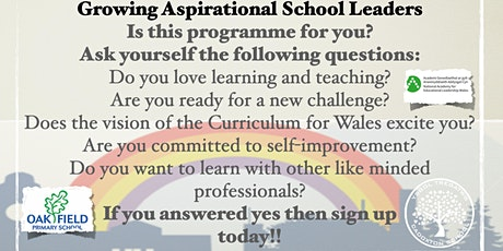 Growing Aspirational Leadership Course - For future school leaders in Wales tickets