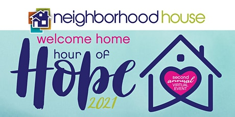 2021 Welcome Home Virtual Hour of Hope Fundraiser tickets