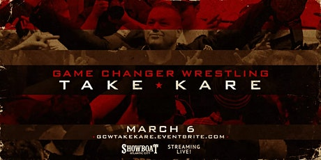 GCW Presents TAKE KARE tickets