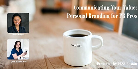 Communicating Your Value: Personal Branding for PR Pros tickets
