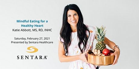 Mindful Eating for a Healthy Heart: A Virtual Stress-Free Nutrition Event tickets