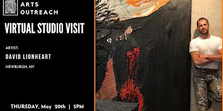 Virtual Studio Visit - David Lionheart, Newburgh, NY tickets