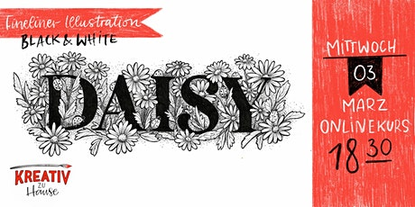 Fineliner Art -  Lettering+Florals Live ZOOM Onlinekurs - Kreativ zu Hause Tickets