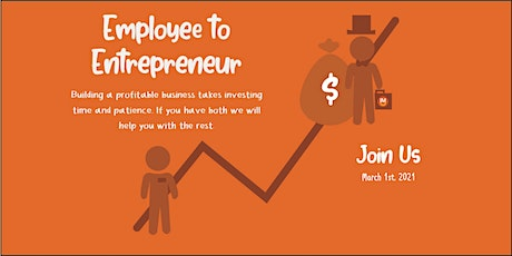From Employee to Entrepreneur tickets