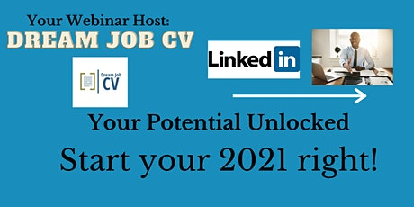 How to Use LinkedIn to Land Your Dream Job in 2021! tickets