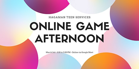 Teen Game Afternoon - Virtual Event tickets