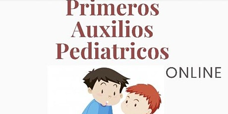 Primeros Auxilios Pediátricos -  por MEDICOS - VIDEO tickets