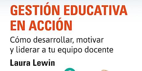 Introducción a la Gestión Educativa por LAURA LEWIN entradas