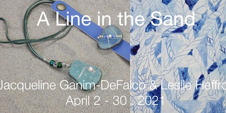 A Line in the Sand - Paintings & Jewelry Exhibit tickets